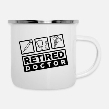 Retirement Proud Doctor Doctor Medic - Retired / Retired - Enamel Mug