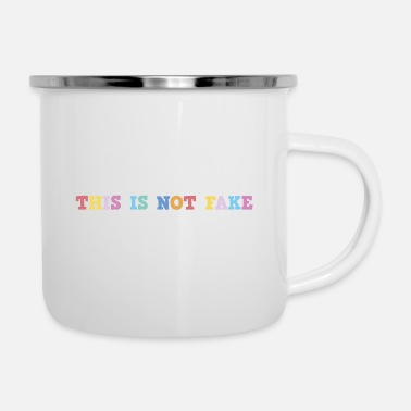 Fake THIS IS NOT FAKE - Enamel Mug
