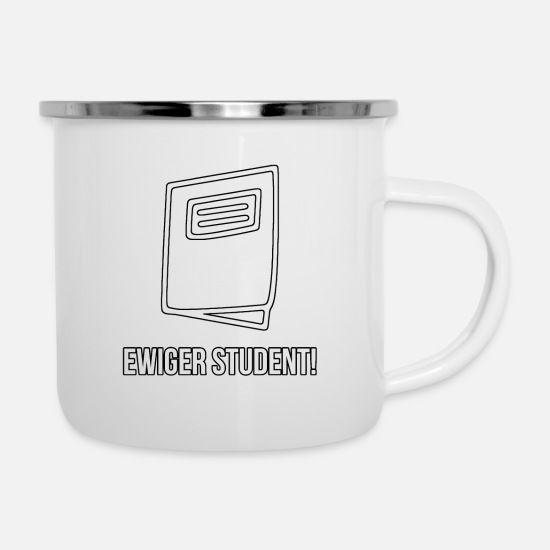 Gift Idea Mugs & Drinkware - Eternal student - Enamel Mug white