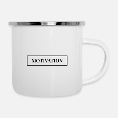 Motive Motivation - motivate - Enamel Mug