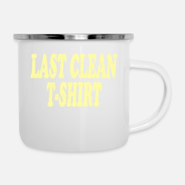 Want to express you loves being Clean? Last - Enamel Mug