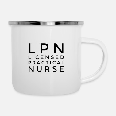 Nurse LPN Licensed Practical Nurse - Enamel Mug