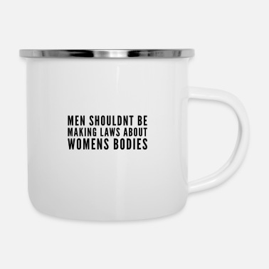 Against Feminism Alabama Abortions T-shirts Gift - Enamel Mug