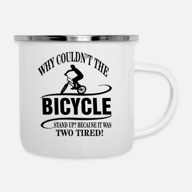 why could not the bicycle ... - Enamel Mug