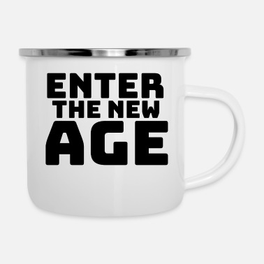 New Age Enter the new Age - Emaille-Tasse