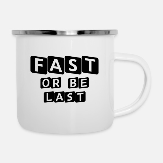 Gift Idea Mugs & Drinkware - FAST OR BE LAST FITNESS MOTIVATION OUTFIT - Enamel Mug white