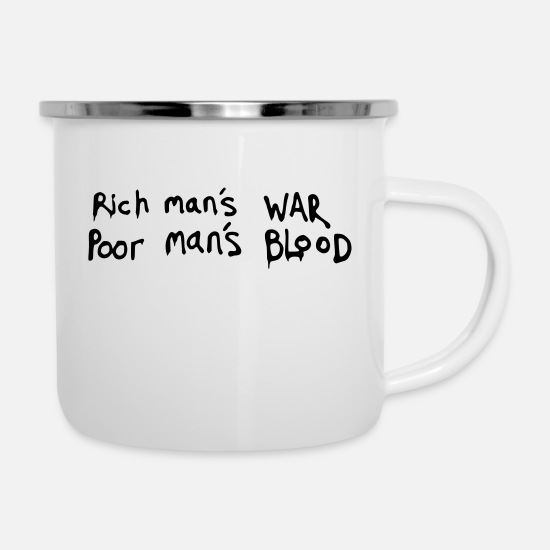 Class Struggle Mugs & Drinkware - famous phrase about the rich and poor - Enamel Mug white