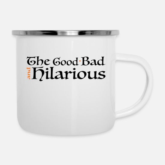 Gift Idea Mugs & Drinkware - The Good Bad and Hilarious 'MojoDesigns' Shirt - Enamel Mug white