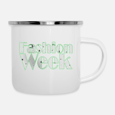 Weeks Fashion Week - Fashion Week - Enamel Mug