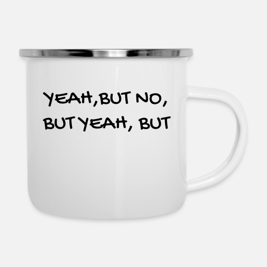 No Mugs & Drinkware - Serie TV - Television - Quotes - Citation - Zitat - Enamel Mug white