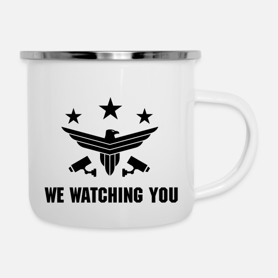 Überwachung Tassen & Becher - We Watching you - Emaille-Tasse Weiß