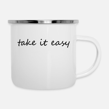 Take Take it easy - Enamel Mug