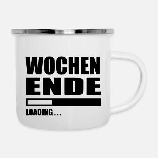 Birthday Mugs & Drinkware - Weekend loading - Enamel Mug white