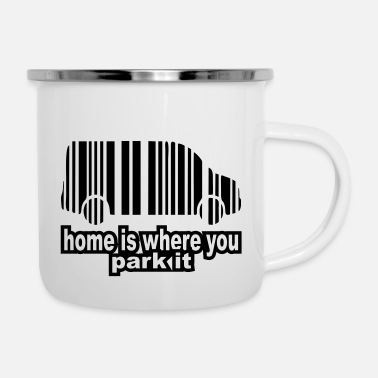 House home is where you park it - Emaille-Tasse