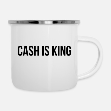 Cash Cash is King - Emaille mok