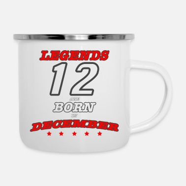 Born In DECEMBER Legends Born - Enamel Mug
