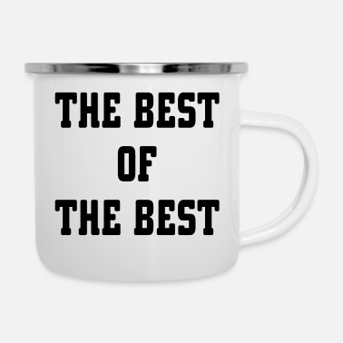Best The Best Of The Best - Enamel Mug