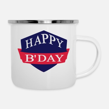 Happy Birthday happy birthday - Mug émaillé