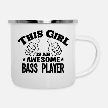 Bass this girl is an awesome bass player - Enamel Mug