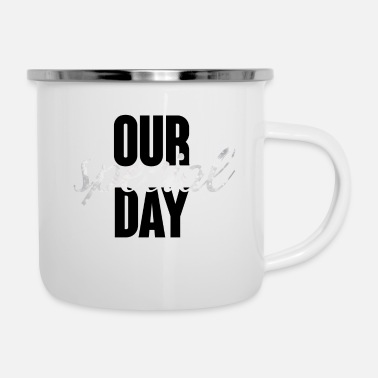 Wedding Day Wedding / Marriage: Our special day - Enamel Mug