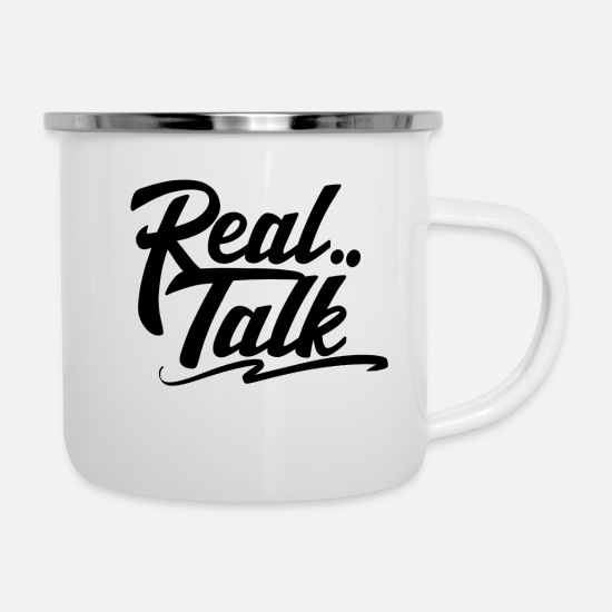 Rap Mugs & Drinkware - Real talk - Enamel Mug white