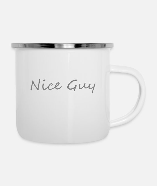 Nice Guy Mugs & Drinkware - Nice guy - Enamel Mug white