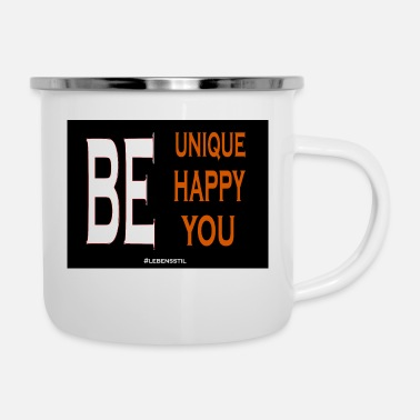 Be You BE UNIQUE BE YOU - Emaille-Tasse