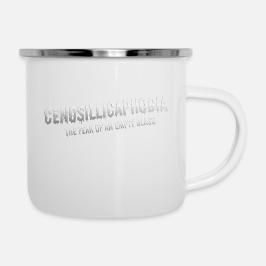 Cenosillicaphobia The Fear of an empty glass - Enamel Mug