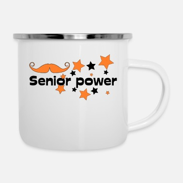 Senior Senior power! Senioren Stolz - Emaille-Tasse