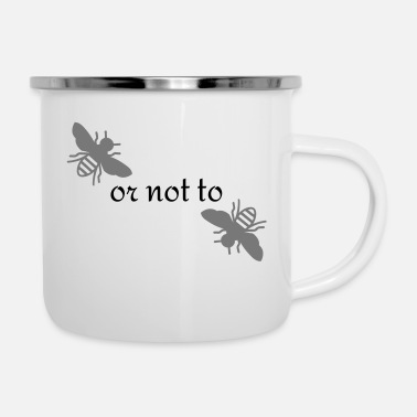 Bee Bee or not to Bee - Enamel Mug