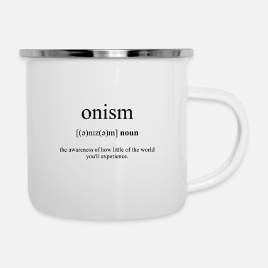 Word Onism Definition Dictionary - Enamel Mug
