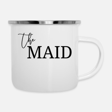 Datum THE MAID! personalisierbar - Emaille-Tasse