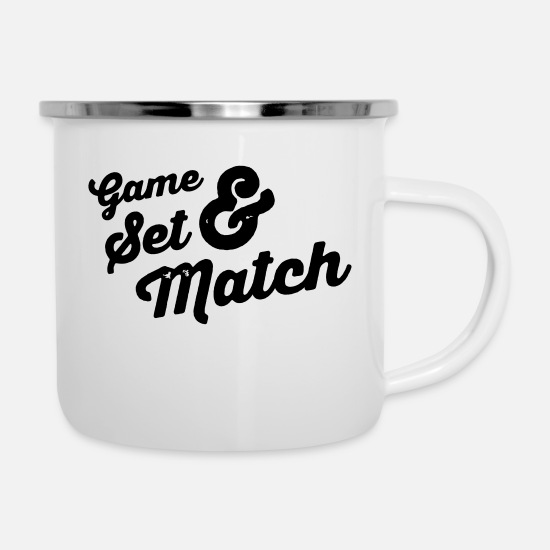 Seth Tassen & Becher - game set match - Emaille-Tasse Weiß