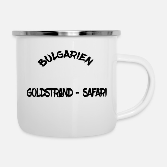 Party Machen Tassen & Becher - Bulgarien Goldstrand Safari - Emaille-Tasse Weiß