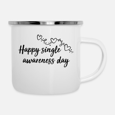 Day happy single awareness day - Emaille-Tasse
