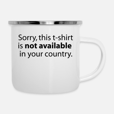 Meme not available in your country - Enamel Mug