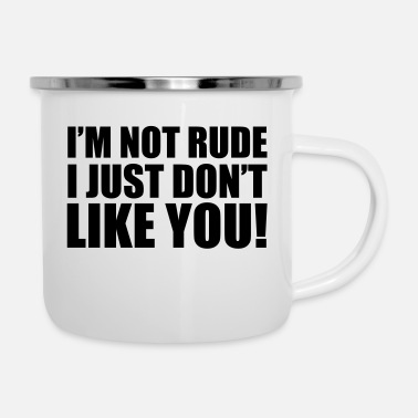 Rude I'm Not Rude - Emaille mok