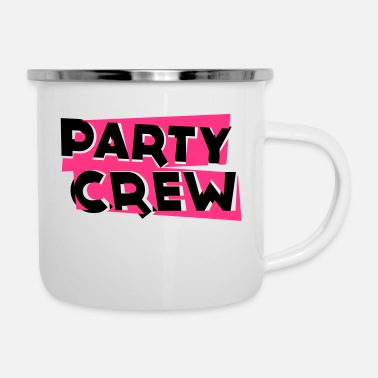 Party Crew Party Crew - Emaille-Tasse