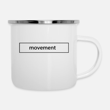 Movimento movimento - Tazza smaltata