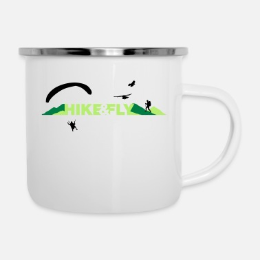 Hike Hike Fly - Emaille-Tasse