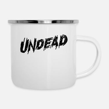 Undead undead - Emaille-Tasse