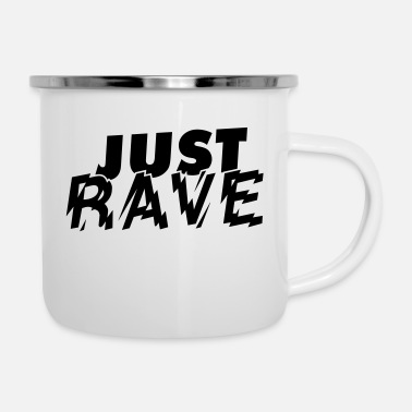 Just JUST RAVE - Emaille mok