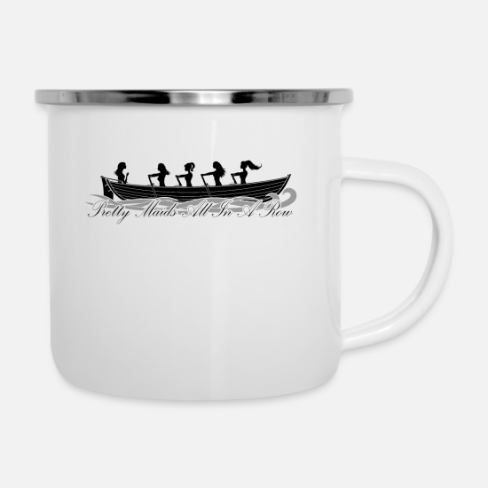 Rowing Mugs & Drinkware - pretty maids all in a row - Enamel Mug white