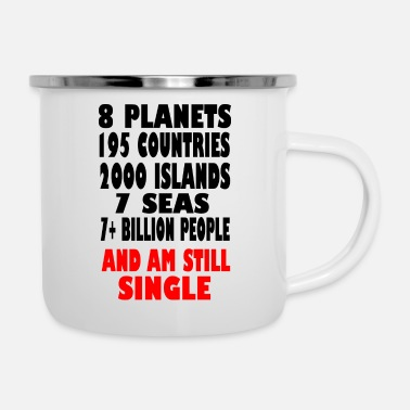 Single single single - Enamel Mug