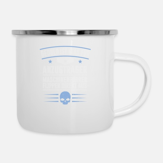 Hammer Mugs & Drinkware - MACHINE OPERATOR - Enamel Mug white