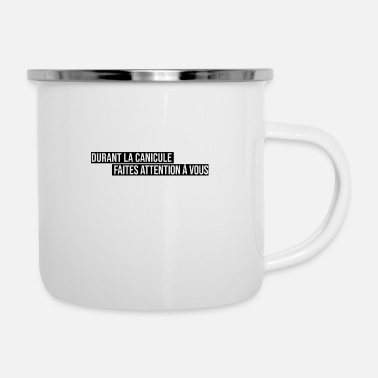 Go Out Heatwave strong heat summer sun solar weather - Enamel Mug