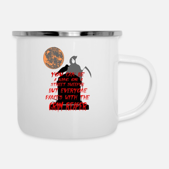 Magic Mugs & Drinkware - grim reaper saying - Enamel Mug white
