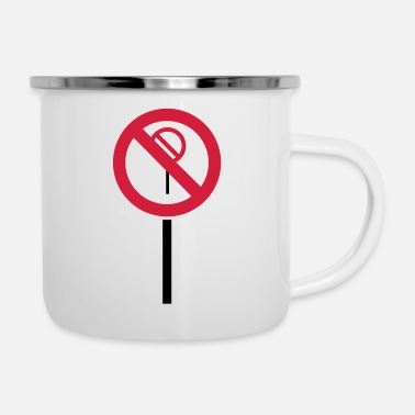 Prohibition Sign Prohibitions prohibited - Enamel Mug