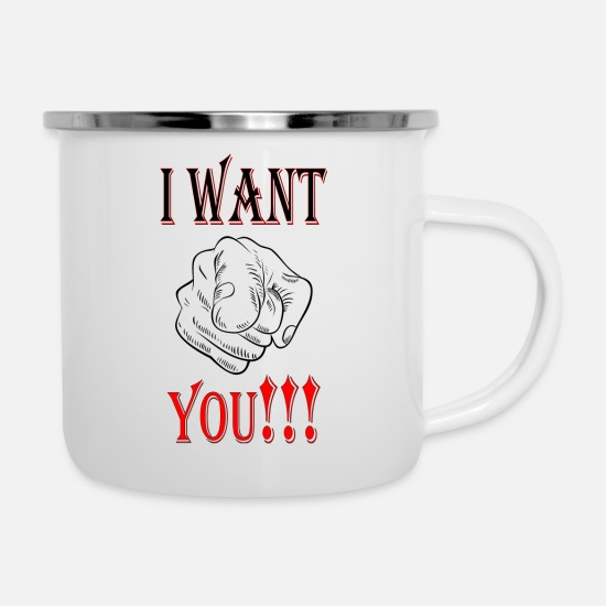 Love Mugs & Drinkware - I WANT YOU! - Enamel Mug white
