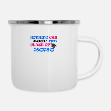 Toilettes nothing can stop me class of 2020 - Mug émaillé